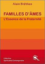 Familles d'âmes - L'Essence de la Fraternité