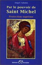 Par le pouvoir de Saint Michel