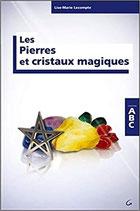 Les Pierres et cristaux magiques - Collection ABC