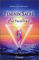 Féminin Sacré Actualisé - La voie sacrée initiatique, tome 2