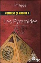 Les pyramides comment ça marche ?