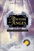Le Pouvoir des Anges - Invocations, méditations et soins énergétiques - Livre + CD