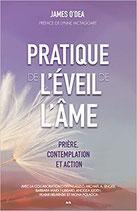 Pratique de l'éveil de l'âme - Prière, contemplation et action