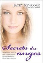 Secrets des anges : Comment vous rapporcher de votre ange gardien...