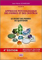 Le secret des pierres au quotidien - Approche psychologique des pierres et des cristaux T1
