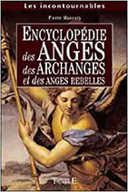 Encyclopédie anges. archanges. anges rebelles