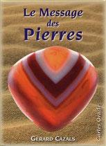 Message des Pierres