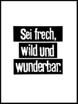 Sei frech wild und wunderbar_black