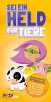 PETAKids-Flyer - Sei ein Held für Tiere!