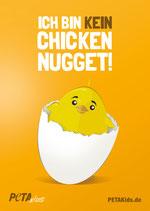 PETAKids Poster – Ich bin kein Chicken Nugget
