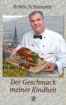"""Buch """"Der Geschmack meiner Kindheit"""" Armin Schumann"""