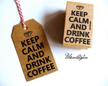 Motivstempel - Keep calm and drink coffee