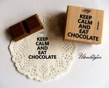 Motivstempel - Keep calm and eat chocolate