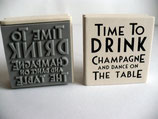 Motivstempel - Time to drink champagne