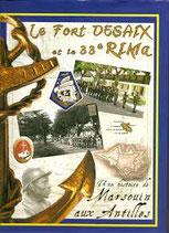Le fort Desaix et le 33e RIMa, une histoire de marsouin aux Antilles (ouvrage collectif)