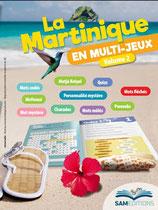 La Martinique en multijeux, volume 2