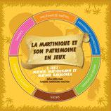 LA MARTINIQUE ET SON PATRIMOINE EN JEUX- EPUISE-