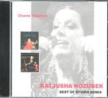 Katjusha Kozubek:  Chants Tziganes  -  Best of Studio Remix
