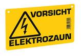 Schild -Vorsicht Elektrozaun-