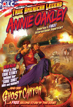True American Legend, Issue #1: Annie Oakley