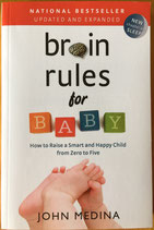 Brain Rules for Baby (Parenting Resource)