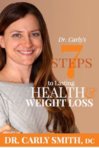 Dr. Carly's 7 Steps to Lasting Health & Weight Loss