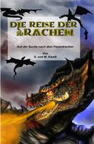 Die Reise der Drachen - Auf der Suche nach dem Feuerdrachen v. Silvia Kaniß