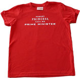 """Forget Princess Call Me Prime Minister"" Red Short-Sleeved Tee with White Lettering*"