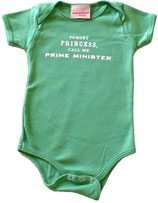 """""""Forget Princess Call Me Prime Minister"""" Grass Green Short-Sleeved Snapsuit with White Lettering"""