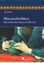 Anja Zimmer: Mitternachtsblüten