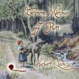 Herbert Loch: Grimms Märchen off Platt