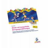 Kinder mit mangelnden Bewegungserfahrungen Teil 4