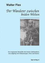 Walter Flex: Der Wanderer zwischen beiden Welten