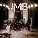 "JMB Jan Masuhr Band ""Freedom"""