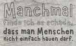 Plotterdatei 'Manchmal'