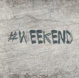 Plotterdatei 'Weekend'