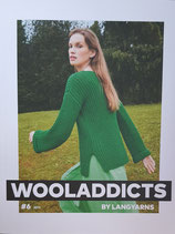 WOOLADDICTS #6  by LANG YARNS