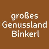 Großes Genussland Bschoad Binkerl