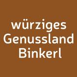 Würziges Genussland Bschoad Binkerl