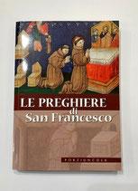 LE PREGHIERE DI SAN FRANCESCO