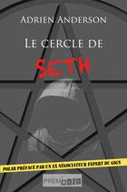 Adrien Anderson - Le cercle de Seth