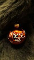 """Kugel rot glänzend """"Marry me"""""""