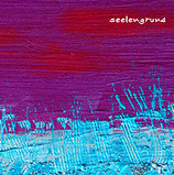 "Audio CD ""Seelengrund"""