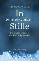 """Giannina Wedde: """"In winterweißer Stille - Ein Begleiter durch die dunkle Jahreszeit"""""""
