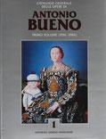 Antonio Bueno - Catalogo Generale  volume I