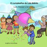 El cumpleaños de Lula Malula - Lula Malula's Birthday