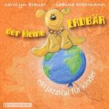 CD - Der kleine Erdbär - ein Jazzical für Kinder