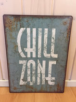 Chill Zone Metalschild