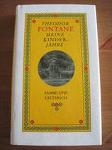 Theodor Fontane: Meine Kinderjahre.Autobiographischer Roman