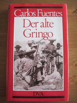 Carlos Fuentes: Der alte Gringo